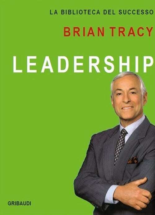 Leadership - Brian Tracy -