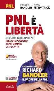 Bandler-R.-Fitzpatrick-O.-PNL-è-libertà.-Questo-libro-contiene-idee-che-possono-trasformare-la-tua-vita.jpeg