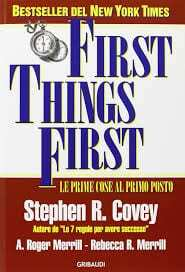 Covey-S.-R.-First-things-first.-Le-prime-cose-al-primo-posto.jpeg