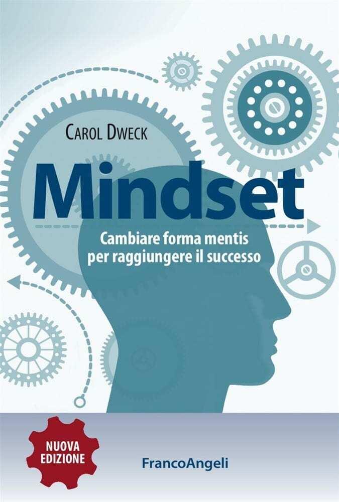 Dweck-C.-Mindset.-Cambiare-forma-mentis-per-raggiungere-il-successo.jpg