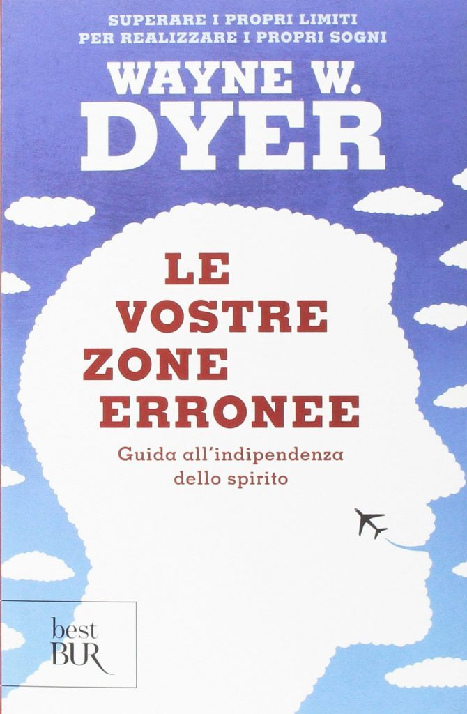 Dyer-W.-W.Le-vostre-zone-erronee.-Guida-all'indipendenza-dello-spirito.jpg