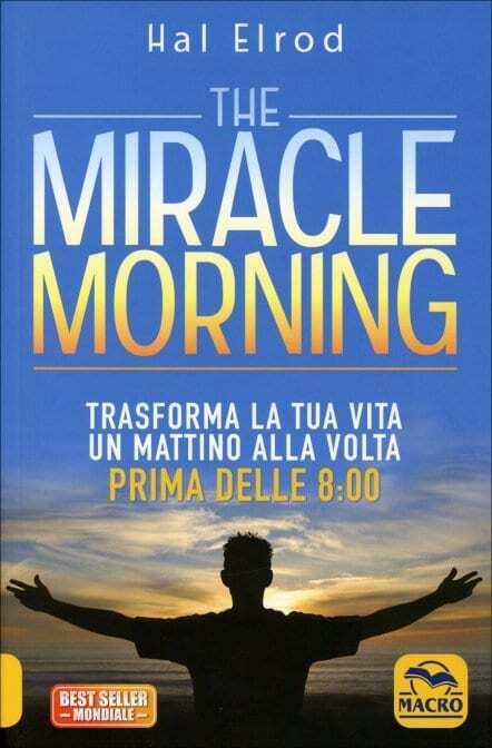 Elrod-H.-The-miracle-morning.-Trasforma-la-tua-vita-un-mattino-alla-volta-prima-delle-8-00.jpg