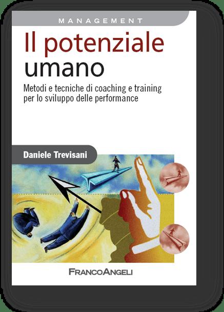 Trevisani D., Il potenziale umano. Metodi e tecniche di coaching e training per lo sviluppo delle performance