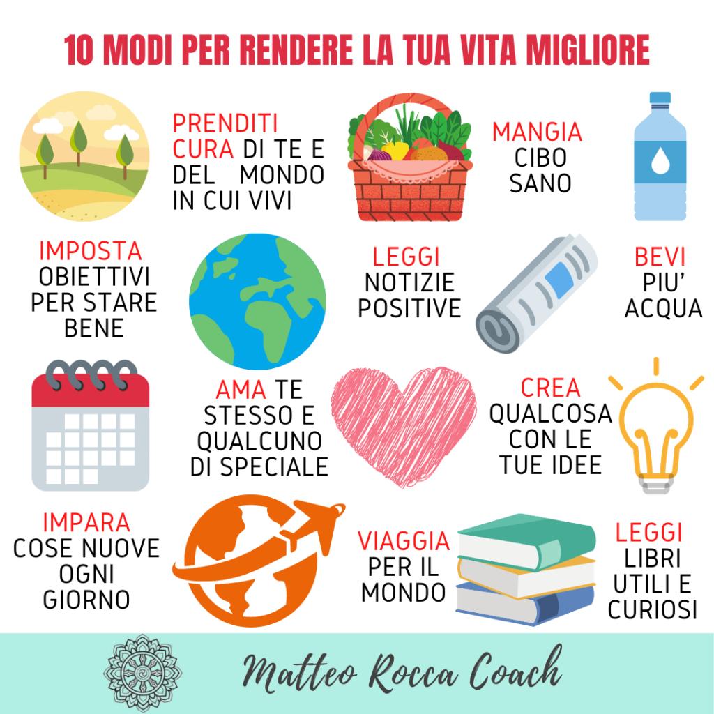 10 modi per rendere la tua vita migliore