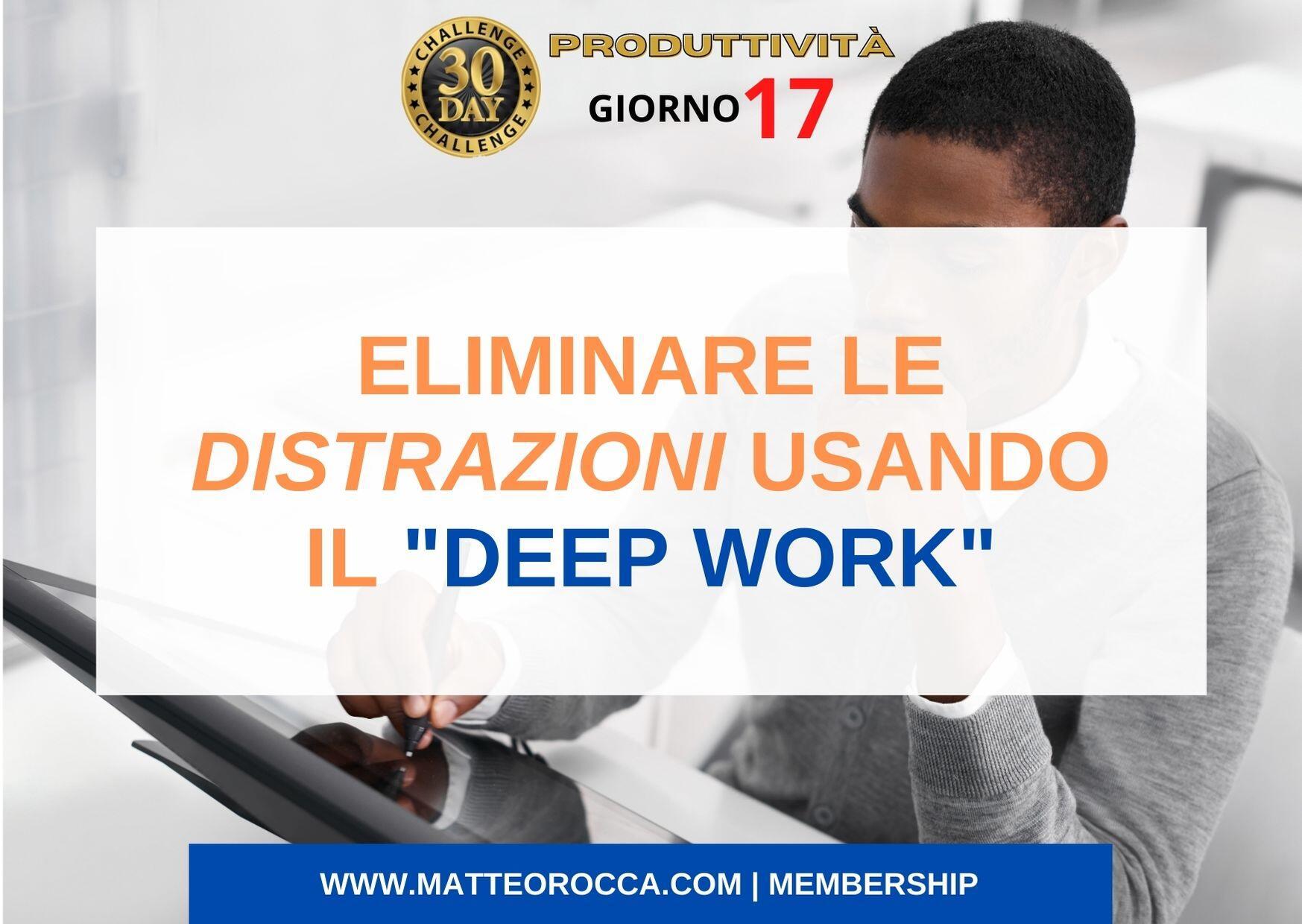 evitare le distrazioni utilizzando il lavoro profondo (deep work) - titolo